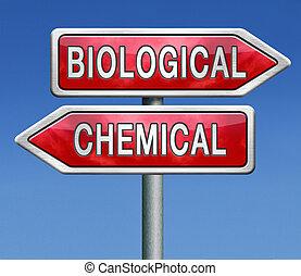 kemisk, biologisk, eller