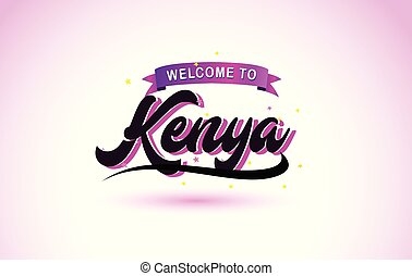 Kenya Welcome to Creative Text Handwritten Font with Purple Pink Colors Design.