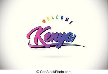 Kenya Welcome To Word Text with Creative Purple Pink Handwritten Font and Swoosh Shape Design Vector.