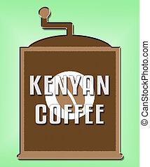 Kenyan Coffee Shows Cuba Cafe Or Restaurant - Kenyan Coffee...