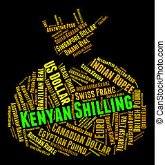 Kenyan Shilling Represents Foreign Currency And Forex -...