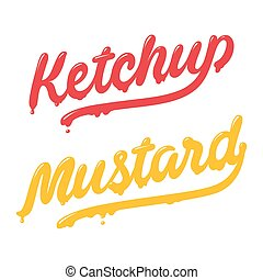 Ketchup and mustard lettering. Modern stylish handwritten typography. Isolated vector illustration.