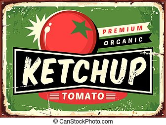 Ketchup retro sign with juicy tomato on green background. ...