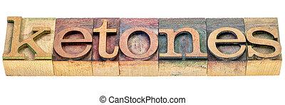 ketones isolated word in wood type