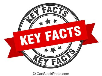 key facts label sign. round stamp. band. ribbon - key facts ...