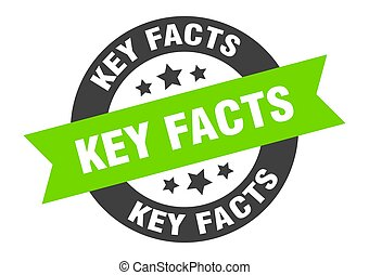 key facts sign. round isolated sticker. ribbon tag