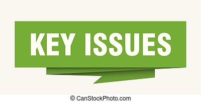 key issues sign. key issues paper origami speech bubble. key...