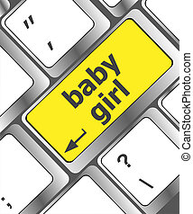 Keyboard with baby girl word on computer button