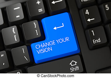 Keyboard with Blue Key - Change Your Vision. 3D.
