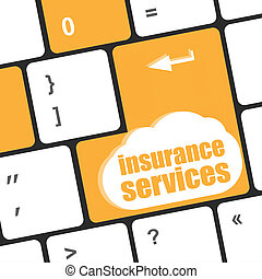 Keyboard with insurance services button, internet concept