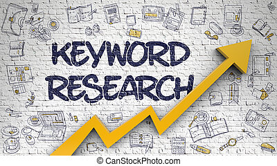 Keyword Research Drawn on White Brick Wall. Illustration with Hand Drawn Icons. Keyword Research Inscription on Modern Line Style Illustation. with Orange Arrow and Doodle Design Icons Around. 3d.