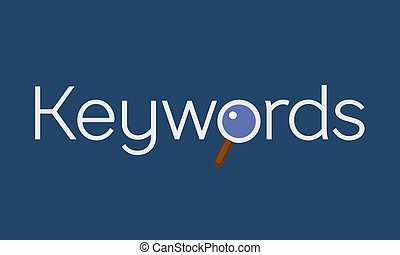 Keywords searching concept with magnifying glass. Vector ...