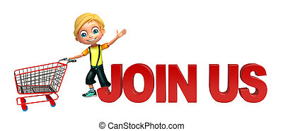 kid boy with join us sign & trolly