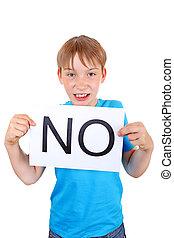 Kid hold Slogan NO