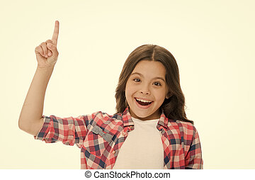 Kid point finger up isolated white. Child cute face brunette hair pointing upwards. Girl casual look recommend check this out. This direction. Subscribe or check. Push button turn on notification