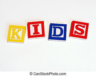 blocks spelling out KIDS