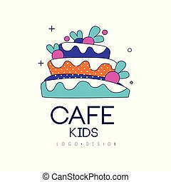 Kids cafe logo design, bright badge with cake, label for childrens and baby food vector Illustration on a white background