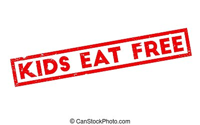 Kids Eat Free rubber stamp. Grunge design with dust...