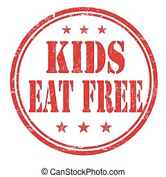 Kids eat free stamp - Kids eat free grunge rubber stamp on...