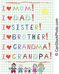 Kids hand writing i love my family and drawn characters of mom, dad, kids and grandparents
