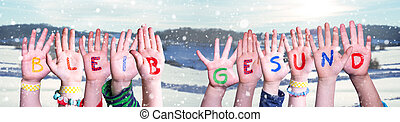 Kids Hands Holding Word Bleib Gesund Means Stay Healthy, ...