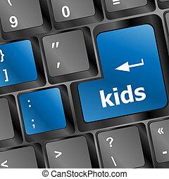 kids key button in a computer keyboard