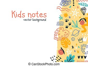 Kids notes vector colorful horizontal background. Hand drawn elements, animals, plants, symbols isolated on white. Decorative modern funny childish scribble in naive doodle style