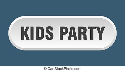 kids party button. rounded sign on white background