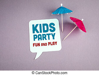 Kids Party, fun and play. Speech bubble