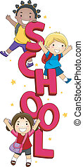 Kids School - Illustration of Kids Posing with the Word...