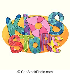 Kids store vector cartoon logo. Colorful bubble letters for childrens playroom