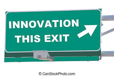 kijárat, újítás