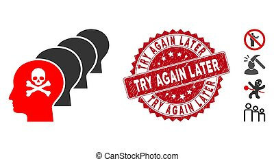 Vector kill all humans icon and rubber round stamp watermark with Try Again Later caption. Flat kill all humans icon is isolated on a white background.