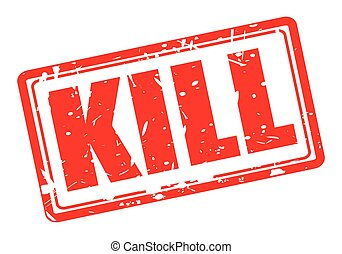 KILL red stamp text