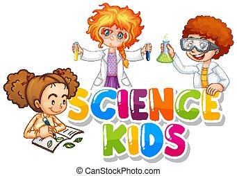 kinder, drei, wort, wissenschaft, design, studenten, schriftart, arbeitende