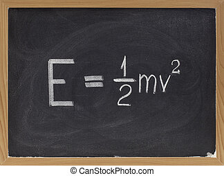 kinetic energy equation on blackboard - kinetic energy...