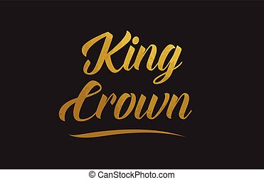 King Crown gold word text illustration typography