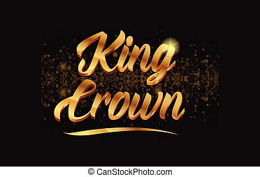 king crown gold word text with sparkle