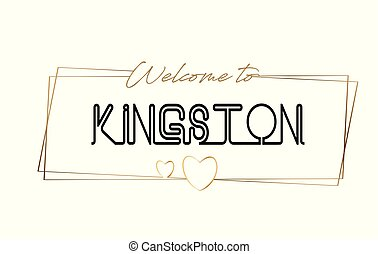 Kingston Welcome to text Neon lettering typography. Word for logotype, badge, icon, postcard, logo, banner Vector Illustration.