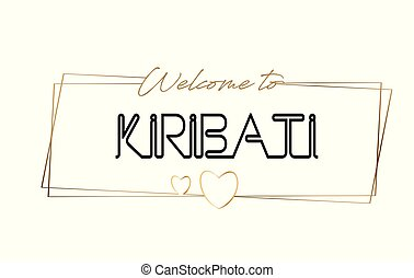 Kiribati Welcome to text Neon lettering typography. Word for logotype, badge, icon, postcard, logo, banner Vector Illustration.
