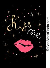 Vector Valentines Day hand drawn text Kiss Me. Pink lips icon. Valentine Day design card.