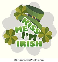 Kiss me Im Irish - design with leprechaun hat. celebration of St Patricks Day