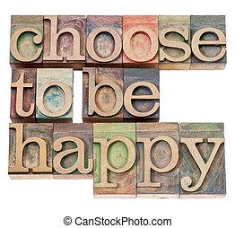 kiválaszt, fordíts, lenni, boldog, -, positivity