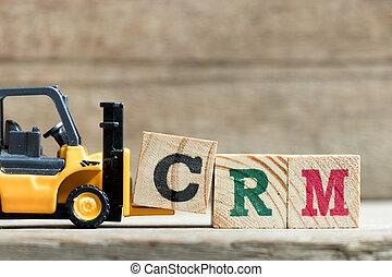 klant, speelbal, woord, compleet, verhouding, management)on, (abbreviation, vorkheftruck, gele, hout, achtergrond, brief, houden, blok, crm