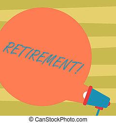 kleurenfoto, enig, meldingsbord, leeg, retirement., uit, toespraak, tekst, conceptueel, megafoon, bel, na, reiken, het tonen, ceasing, stoppen, werk, komst, announcement., leeftijd, werken, verwaarlozing, ronde