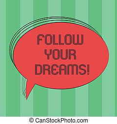 kleurenfoto, hard, photo., meldingsbord, leeg, ovaal, volgen, jouw, dreams., werkende , gekiezenene, balloon, toespraak, tekst, conceptueel, u, bel, geschetste, lege, het tonen, stations, vast lichaam, toekomst