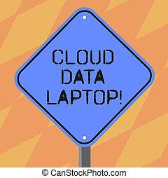 kleurenfoto, signage, photo., laptop., servers, vorm, waarschuwend, leeg, wolk, een, internet, conceptueel, diamant, been, het tonen, samenhangend, meldingsbord, data, datacenter, volle, tekst, stander, straat