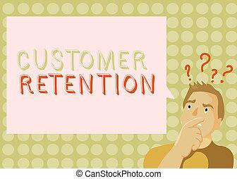 klient, keeping, handlowy, retention., fotografia, pokaz, klientela, pisanie, konceptualny, lojalny, dużo, showcasing, zachować, ręka, możliwy