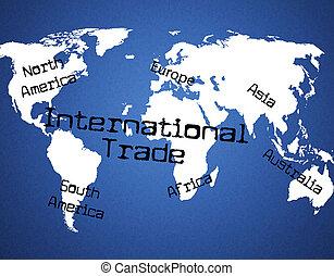 klot, kommersiell, handel, indikerar, internationell, över