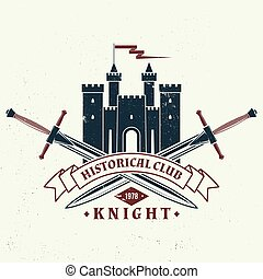 Knight historical club badge, t-shirt design. Vector illustration. Concept for shirt, print, stamp, overlay or template. Vintage typography design with swords and castle silhouette.